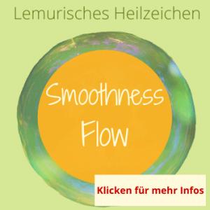 Smoothness, Flow, Lemurisches Heilzeichen