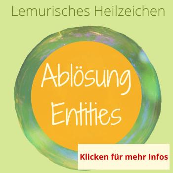 Ablösung Entities, Lemurisches Heilzeiczhen