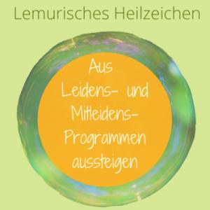 Mitleiden, Leiden, Programme, Silke Kitzmann, Lemurische Heilzeichen