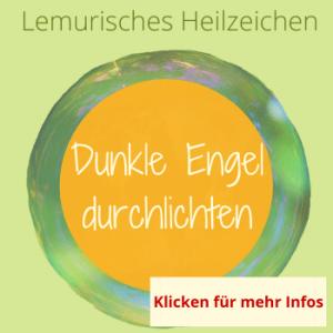 Dunkle Engel, Lemurisches Heilzeichen