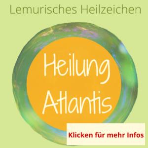 Atlantis, Lemurische Heilzeichen, Silke Kitzmann