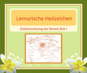 Lemurische Heilzeichen, Selbsthilfe, Silke Kitzmann, Transformation