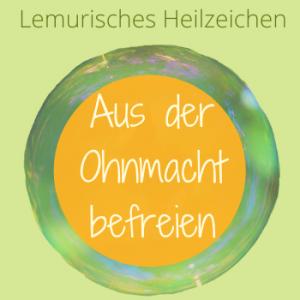Ohnmacht, Lemurisches Heilzeichen, Silke Kitzmann