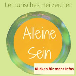 alleine sein, Lemurisches Heilzeichen, Silke Kitzmann